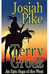 Josiah Pike - An Epic Western Adventure Kindle Edition
