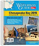 Waterway Guide Chesapeake Bay 2015 (Dozier's Waterway Guide)