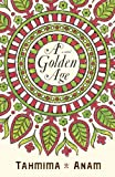 """A Golden Age"" av Tahmima Anam"