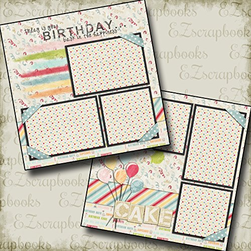 BIRTHDAY - Premade Scrapbook Pages - EZ Layout 160 -