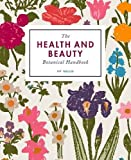 img - for The Health and Beauty Botanical Handbook book / textbook / text book