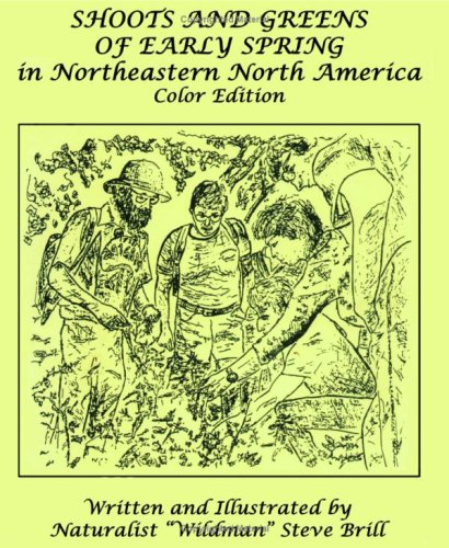 Shoots and Greens of Early Spring in Northeastern North America, Color Edition