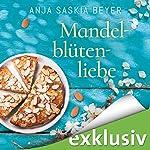 Mandelblütenliebe | Anja Saskia Beyer