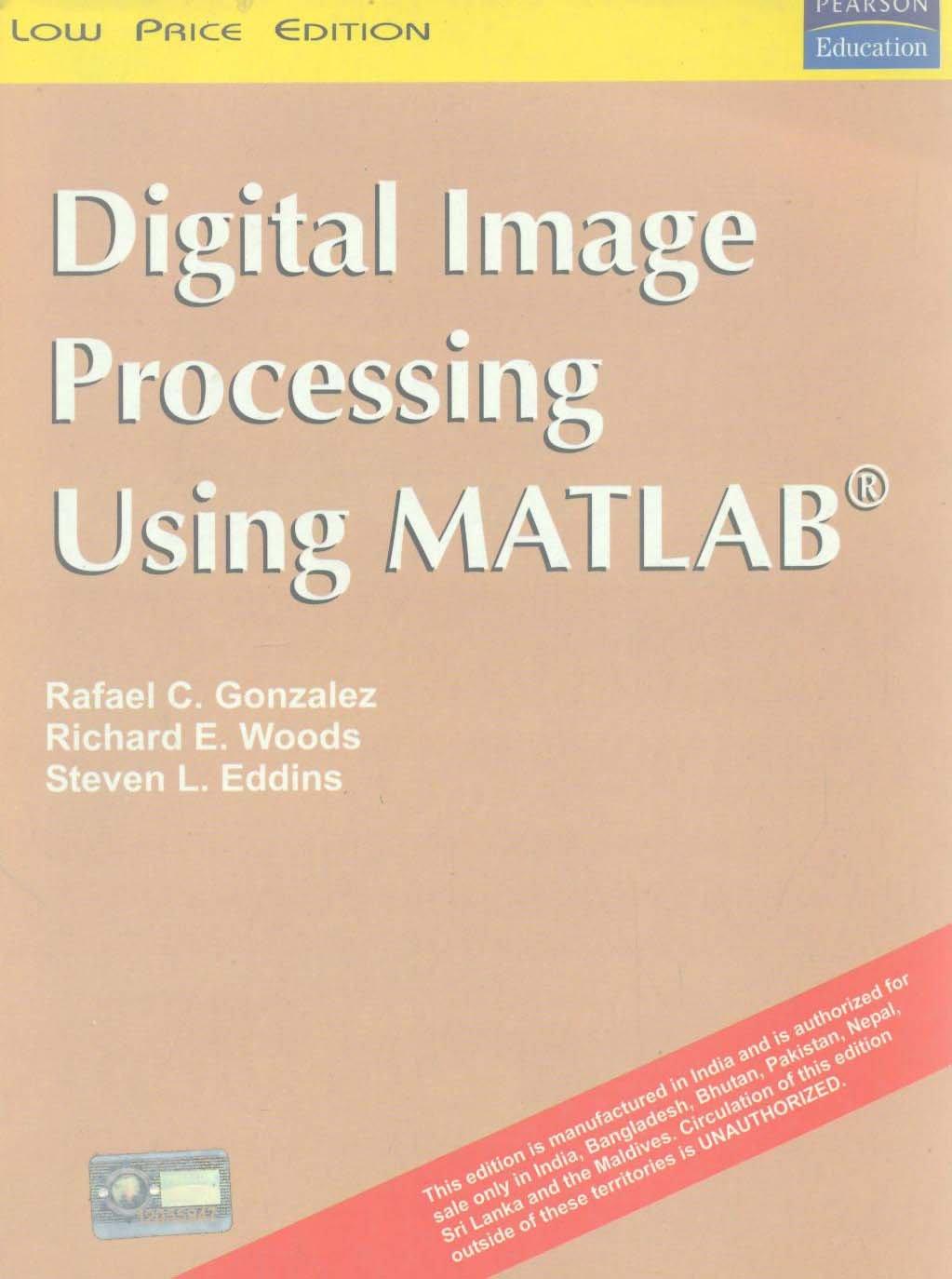 Digital Image Processing Using Matlab: Gonzalez