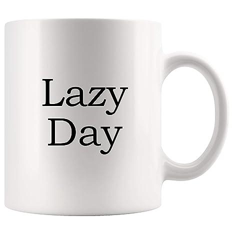 Amazon.com: Lazy Day Funny Mugs - Joke Coffee Mug Gag ...