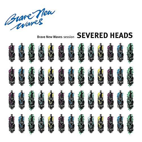 Vinilo : Severed Heads - Brave New Waves Session (LP Vinyl)
