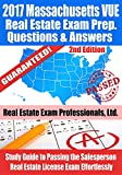 2017 Massachusetts VUE Real Estate Exam Prep Questions, Answers & Explanations: Study Guide to Passing the Salesperson Real Estate License Exam Effortlessly [2nd Edition]
