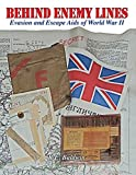 Behind Enemy Lines: Evasion and Escape Aids of World War II
