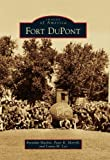 img - for Fort DuPont (Images of America) book / textbook / text book