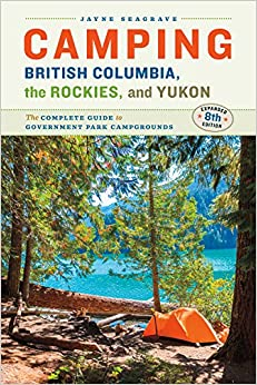 >>TOP>> Camping British Columbia, The Rockies, And Yukon: The Complete Guide To Government Park Campgrounds. diocesan publico Indiana MISSION Ingresa