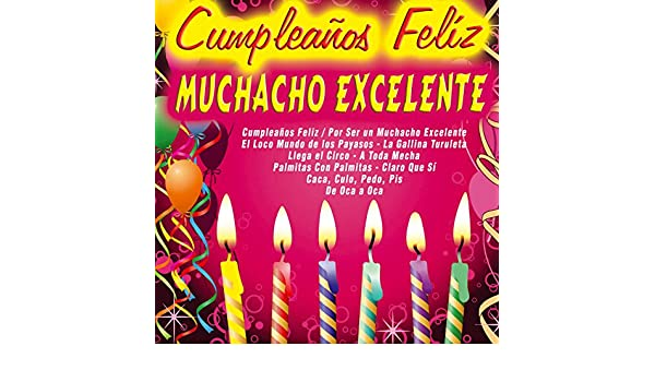 Cumpleaños Felíz - Muchacho Excelente by Various artists on ...