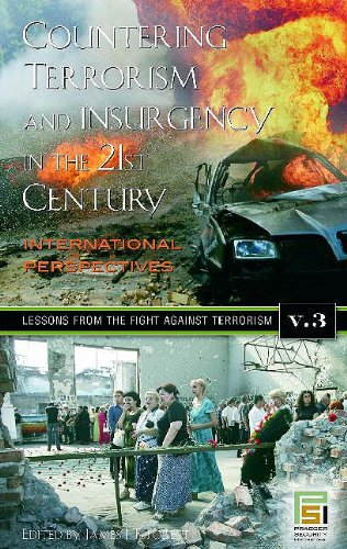 Countering Terrorism and Insurgency in the 21st Century: International Perspectives - Volume 3: Lessons From the Fight Against Terrorism
