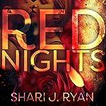 Red Nights | Shari J. Ryan