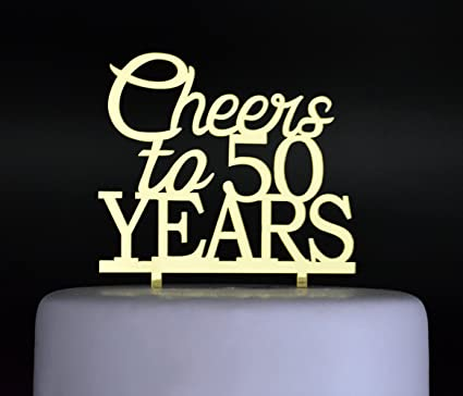 Cheers To 50 Years Cake Topper 50th Birthday And Celebration Party Decoration Gold