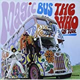 Magic Bus By The Who (2003-06-30)