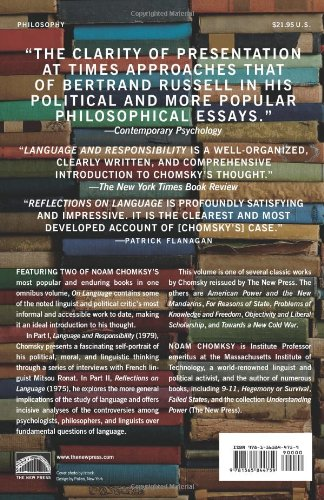 On Language: Chomsky's Classic Works Language and Responsibility and Reflections on Language in One Volume by New Press