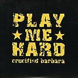 Play Me Hard / My Heart Is Black