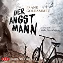 Der Angstmann Audiobook by Frank Goldammer Narrated by Heikko Deutschmann