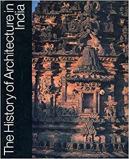 the history of architecture in india christopher tadgell