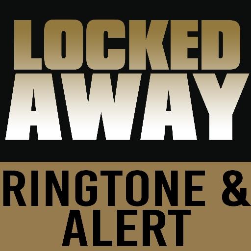 - Locked Away Ringtone and Alert