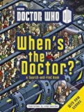 When's the Doctor?, Jorge Santillan, 1405917202