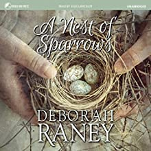 A Nest of Sparrows Audiobook by Deborah Raney Narrated by Julie Lancelot
