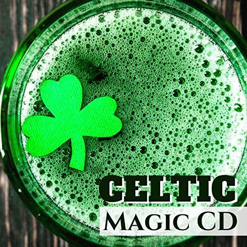Celtic Magic CD - Best Instrumental Celtic Music Playlist for St. Patrick's ()