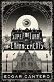 The Supernatural Enhancements, Edgar Cantero, 0385538154