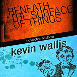 Beneath the Surface of Things Audiobook