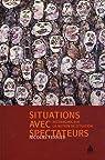 Situations avec spectateurs : Recherches sur la notion de situation par Ferrier