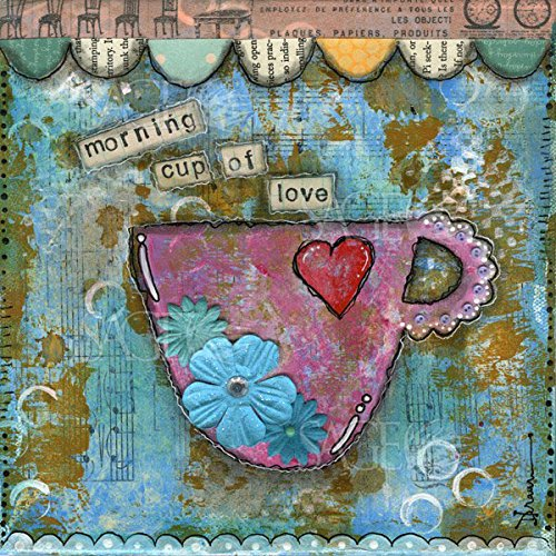 Morning Cup of Love by Denise Braun Kitchen Drink Tea Coffee Home Print Poster 12x12