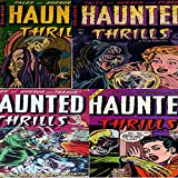 Haunted Thrills. Issues 3, 7, 12 and 17. Tales of horror and terror. Includes Trail to a Tomb and Mirror of Madness. Digital Sky Comic Compilations Paranormal, Horror and Mystery