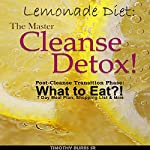Lemonade Diet: The Master Cleanse Detox! | Timothy Burrs Sr.