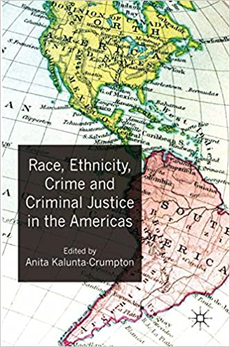 race ethnicity crime and criminal justice in the americas kalunta crumpton anita
