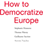 How to Democratize Europe (English Edition)