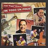 De Todo Un Poco by Jos?d? 'Papo' Rivera