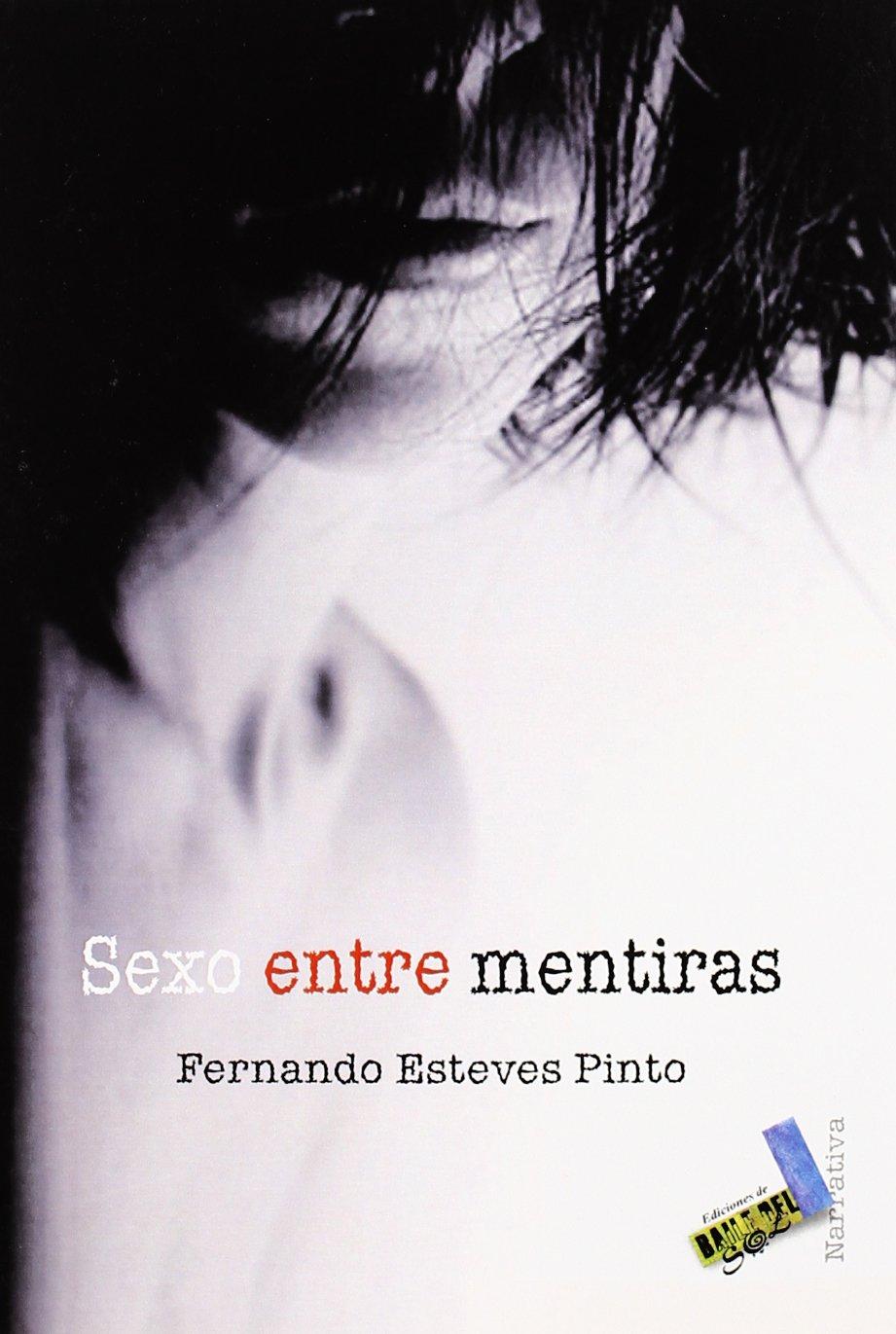 Download Sexo entre mentiras/ Sex Between Lies (Spanish Edition) pdf epub
