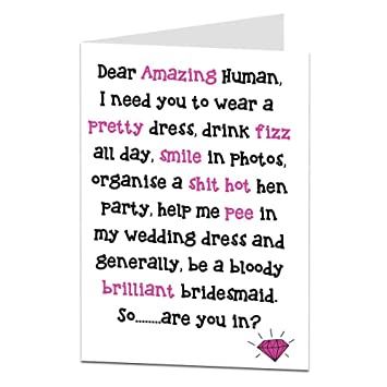 Funny Will You Be My Bridesmaid Cards Dear Amazing Human Design