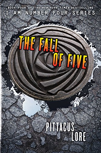 The Fall of Five (Lorien Legacies Book 4) by [Lore, Pittacus]