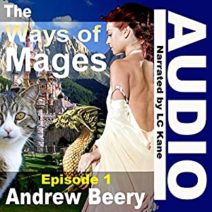 The Ways of Mages: Book 1 Audiobook