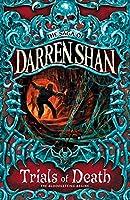 Trials Of Death (The Saga Of Darren Shan Book