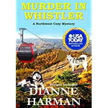 Murder in Whistler: A Northwest Cozy Mystery