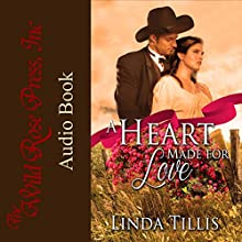 A Heart Made for Love Audiobook by Linda Tillis Narrated by T. J. Allen