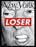 img - for New York Magazine (October 31, 2016 - November 13, 2016) Donald Trump Cover book / textbook / text book