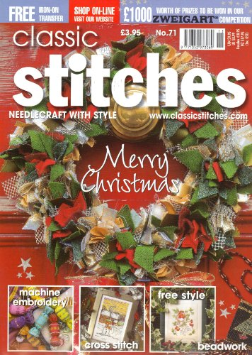 (Classic Stitches Magazine - Cross Stitch, Machine Embroidery, Free Style, Beadwork Projects From Britain - Christmas Issue - No. 71 - 2005)