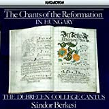 Chants of Reformation Hungary: Christmas & Easter