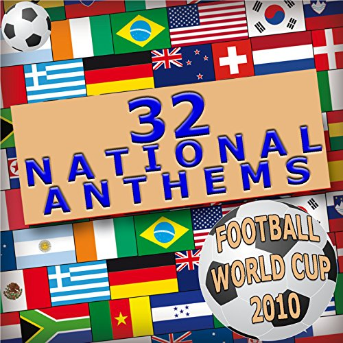 Football World Cup 2010 - 32 National Anthems