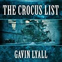 The Crocus List Audiobook by Gavin Lyall Narrated by Clinton Wade
