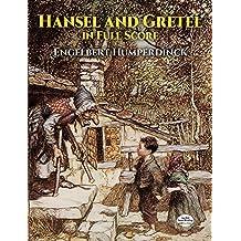Hansel and Gretel in Full Score