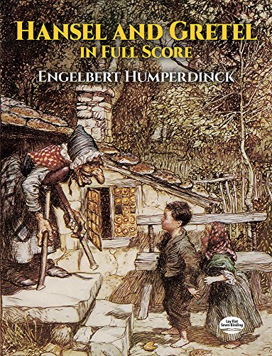 Hansel and Gretel in Full Score (Dover Music Scores)